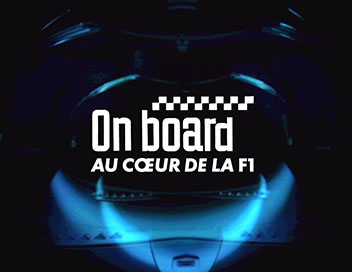 On Board : au coeur de la F1 - Grand Prix de Grande-Bretagne